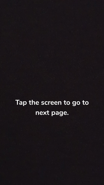 Tap the screen to go to next page.